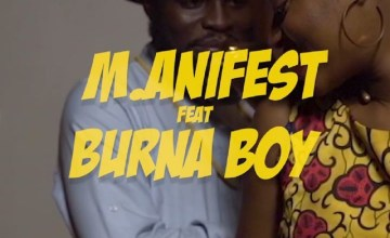 VIDEO M.anifest – Tomorrow ft. Burna Boy