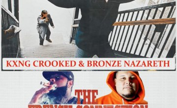 """KXNG Crooked & Bronze Nazareth – """"The French Connection"""""""