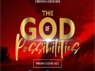 Obinna Ebogidi – The God of Possibilities
