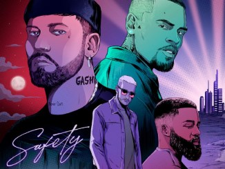 GASHI – Safety 2020 ft. Chris Brown, Afro B, DJ Snake