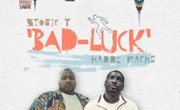 Stogie T – Bad Luck ft. Haddy Racks