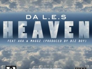 Da LES – Heaven Ft. AKA & Maggz