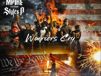 Dax Mpire – Warriors Cry Ft. Styles P