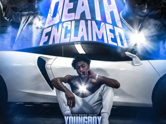 YoungBoy Never Broke Again Death Enclaimed