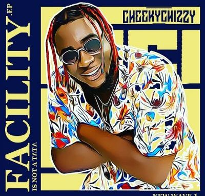 Cheekychizzy ft. Mayorkun, Dremo Shalaye MP3