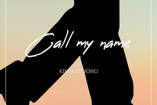 Kim Kyu Jong - Call my name