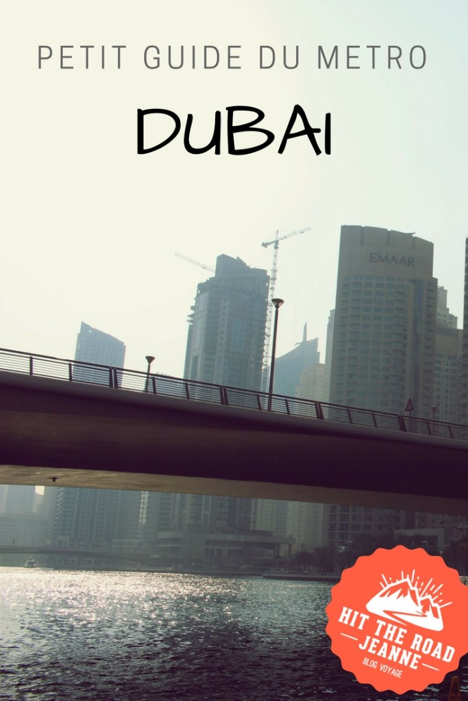 Petit guide du métro de Dubaï