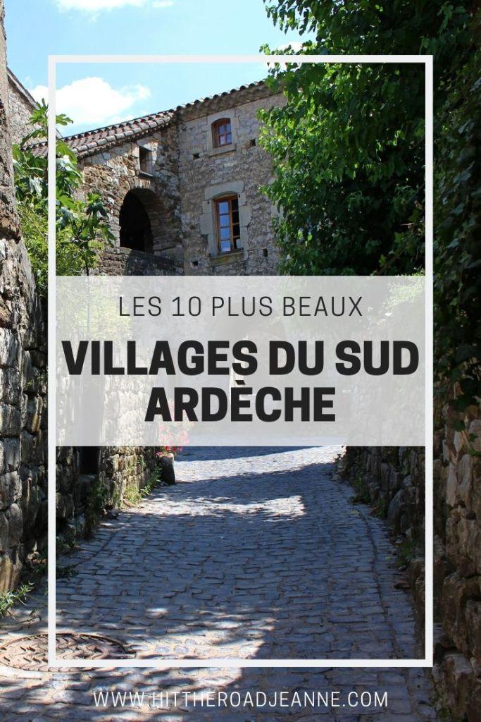 Les dix plus beaux villages du Sud Ardèche