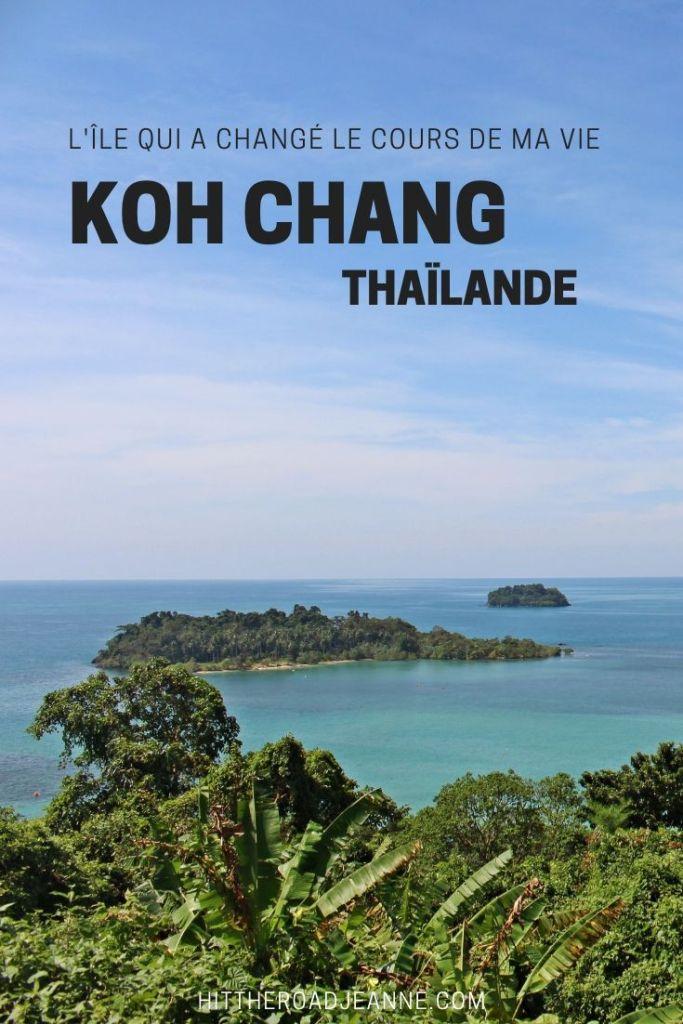 Koh Chang, l'île thaïlandaise qui a changé le cours de ma vie