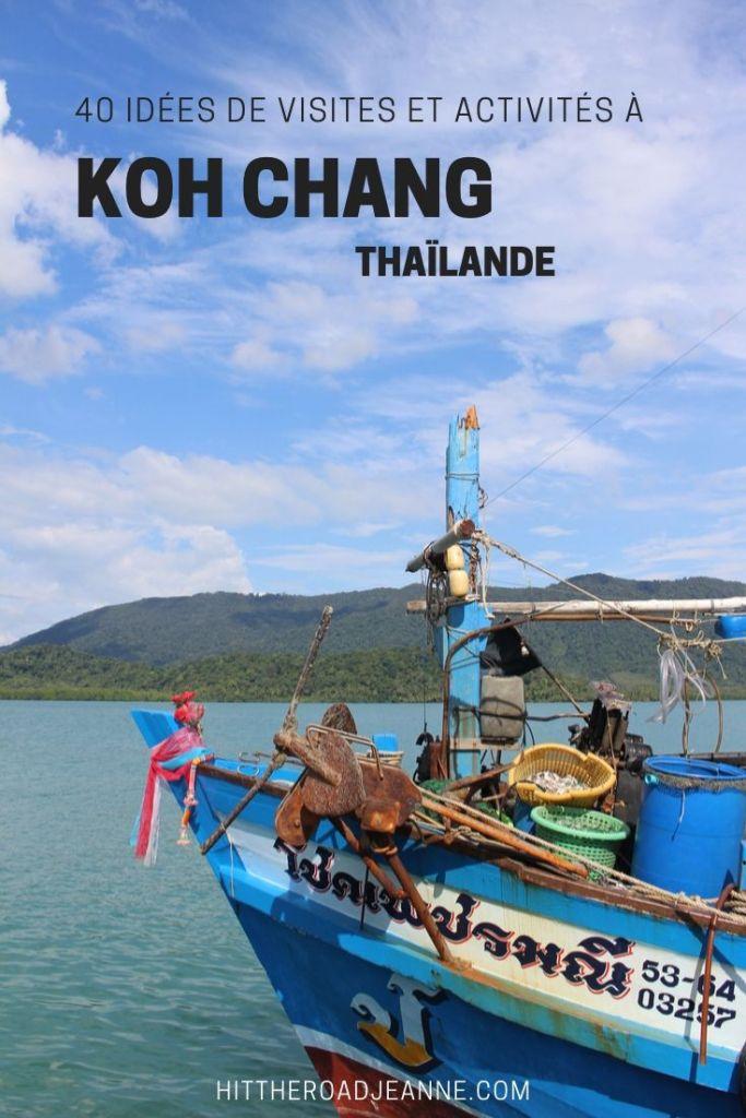 Que faire sur l'île de Koh Chang en Thaïlande? 40 visites et activités