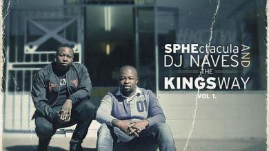 Photo of SPHEctacula And DJ Naves – The Kings Way Vol 1 EP