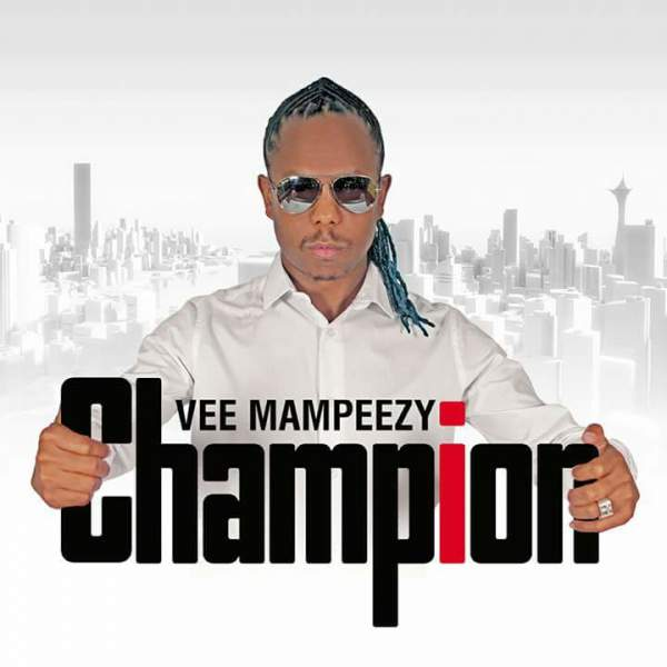 Vee Mampeezy - Champion Music