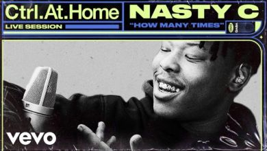 Photo of Nasty C – How Many Times (Live Session) | Vevo Ctrl.At.Home
