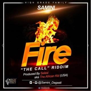 Samini Fire Call Riddim Prod By Selasi