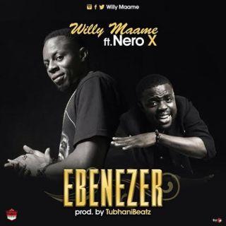 Willy Maame Ebenezer ft Nero X Prod