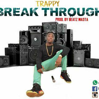 Trappy Break Through Prod