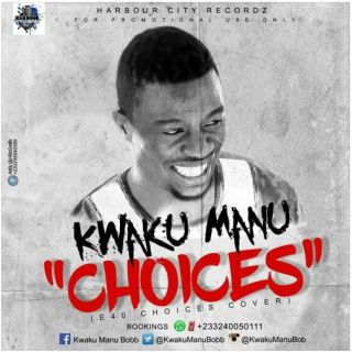 Kwaku Manu Choices Mixed by Shottoh Blinqx