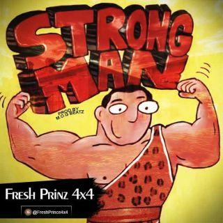 Fresh Prinz × – Strongman Prod By M