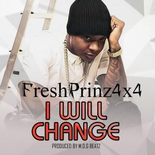 Fresh Prinz I Will Change Prod by M