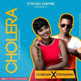 Nana Ama McBrown Cholera Feat Strongman Prod