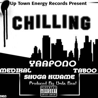Yaa Pono – Chilling ft Medikal Shuga Kwame Taboo Prod By Unda Beat