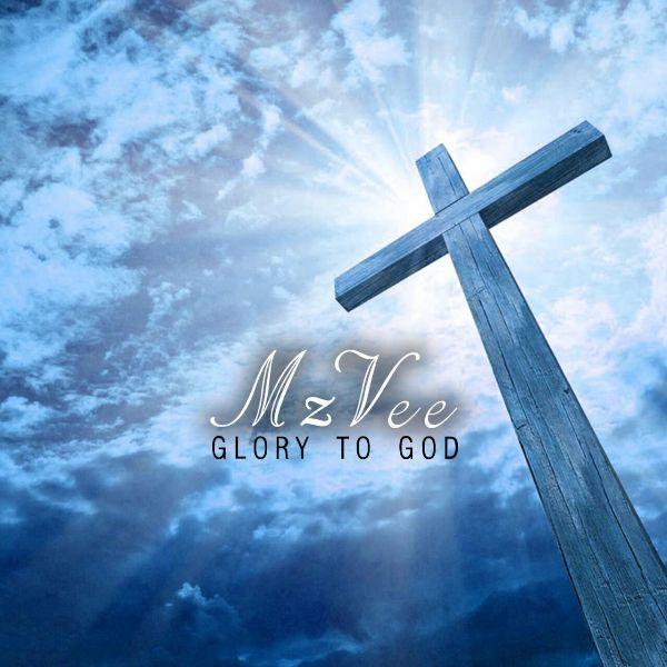 MzVee Glory To God