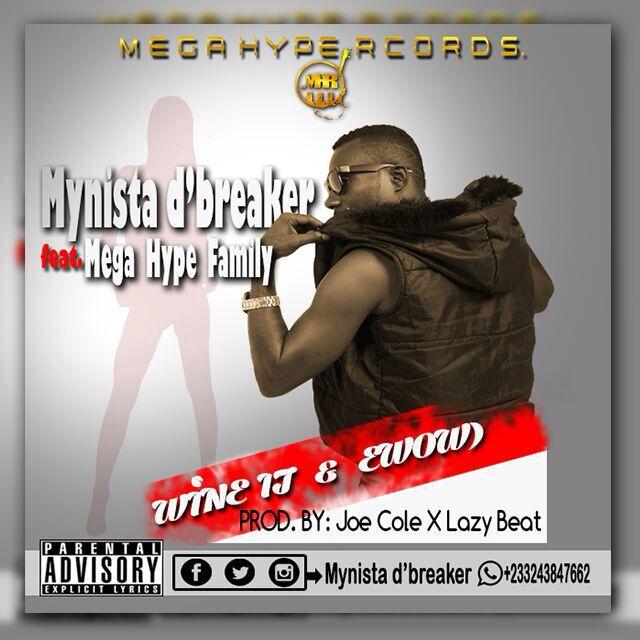 nydjlive Mynista Dbreaker ft Mega Hype Crew Wine