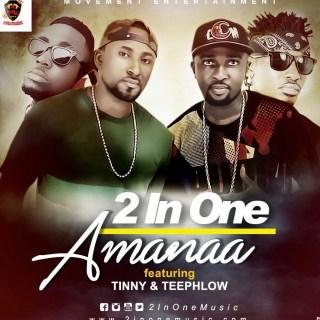 Amanaa ft Teephlow Tinny