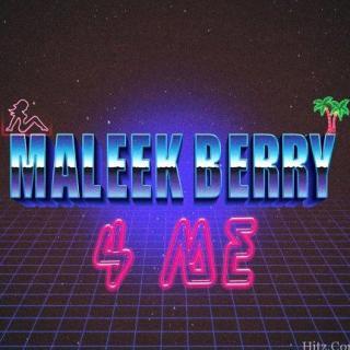 Maleek Berry –  Me