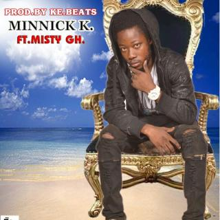 Minnick K Haters Feat