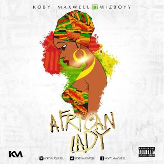 Koby Maxwell African Lady Ft