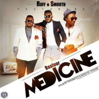 Ruff N Smooth Medicine Feat