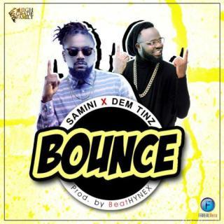 Samini ft Dem Tinz – Bounce Prod
