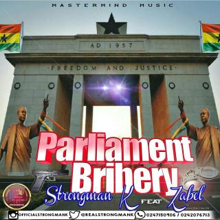 Strongman K Paliament Bribery ft