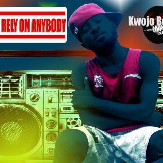 kwojo boakye dont rely on anybody