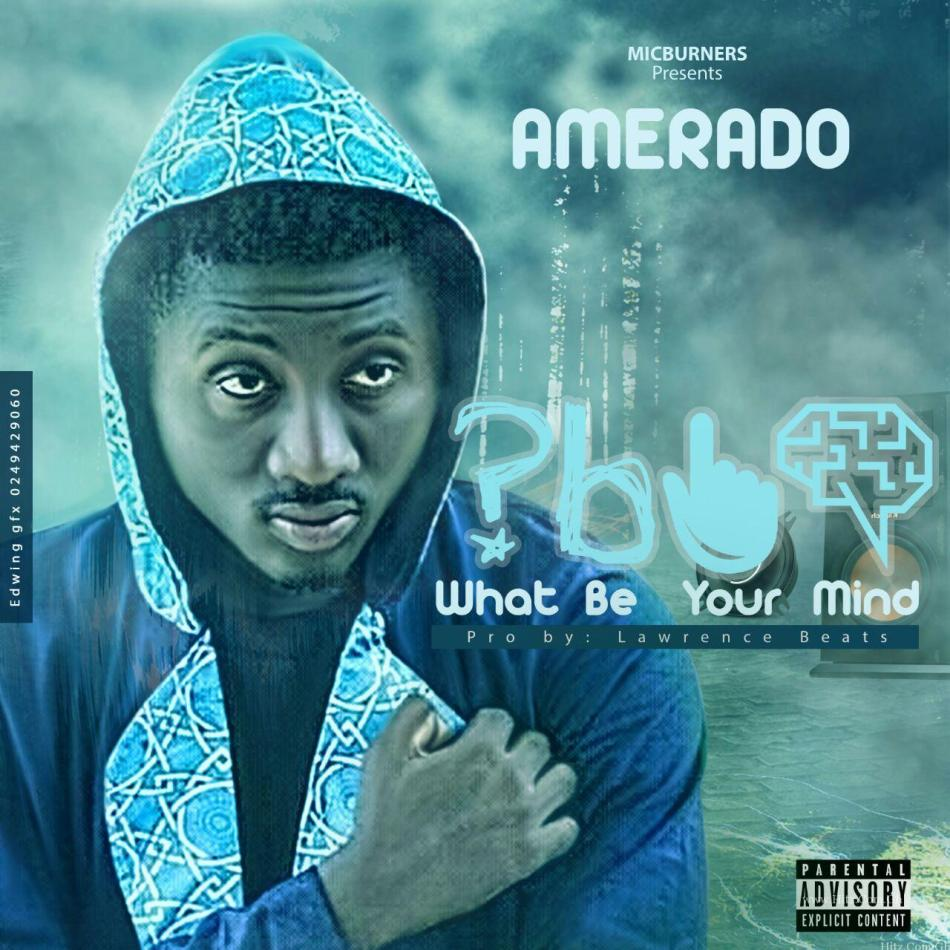 Amerado What Be Your MindProd
