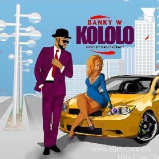 Banky W – Kololo Prod