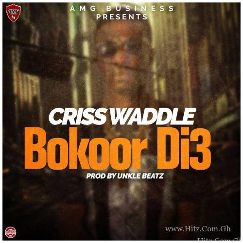Criss Waddle – Bokorr Di Prod
