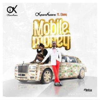 Okyeame Kwame ft Ebony – Mobile Money
