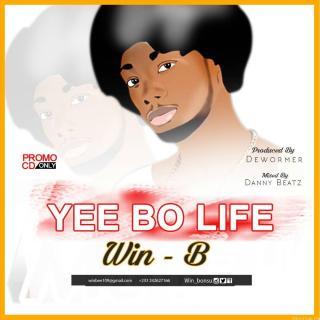 Win B Yee Bo Life Mixed by Danny beatz X Prod