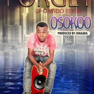 Osokoo Forget If CoverMixed By Kinnaaba
