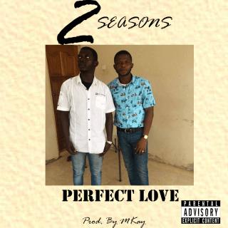 seasons perfect love