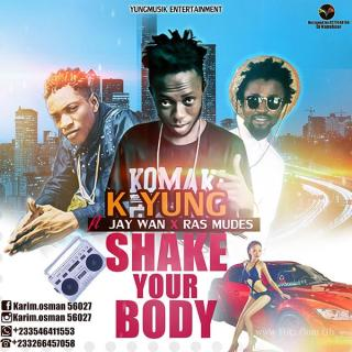 K Yung Shake Your Body Prod By Play maker