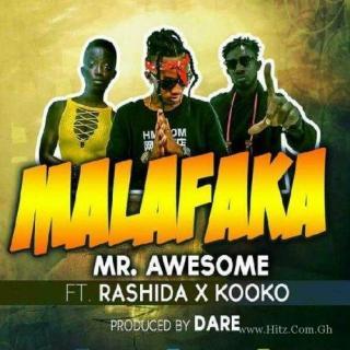 Mr Awesome Rashida Black Beauty Kooko Malafaka Prod By Dare