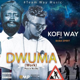 Kofi Way Dwuma Ft