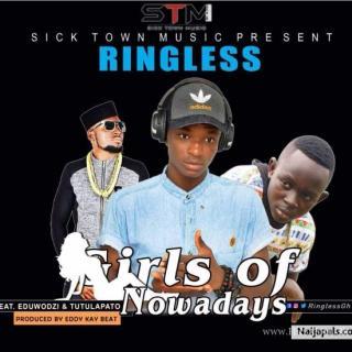 ringless Girls of Nowadays ft Tutulapato Eduwodzi Prod by Eddy kay beats