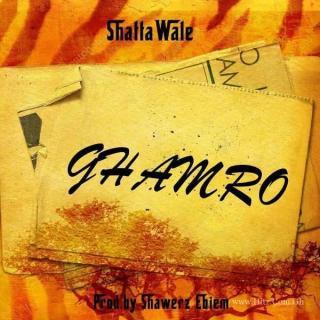 Shatta Wale Ghamro Prod