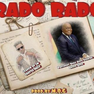 Shatta Wale Rado Rado Prod