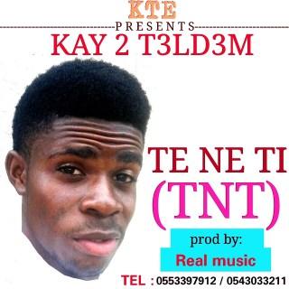 Kay  Tl Dm Te Ne Ti TNT Prod