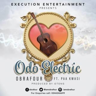 Obrafour ft Paa Kwesi – Odo Electric Prod